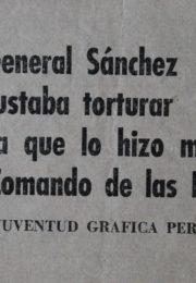 thumbnail of Al general Sanchez le gustaba torturar