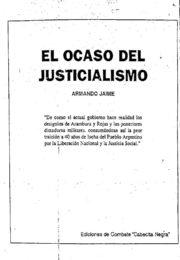 thumbnail of Jaime, Armando. El ocaso del justicialismo