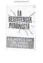 thumbnail of La Resistencia Peronista. Documentos para una historia