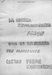 thumbnail of Peron, J.D. La guerra revolucionaria I – Carta a Montoneros