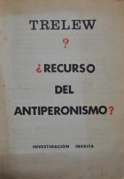 thumbnail of 1972-trelew-recurso-del-antiperonismo